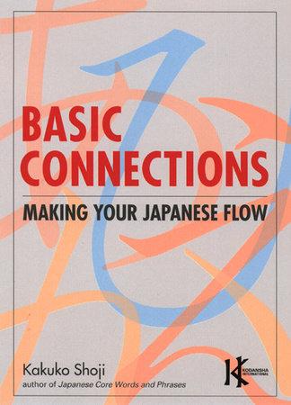 Basic Connections by Kakuko Shoji