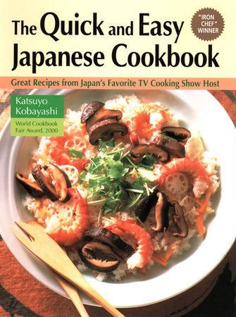 Quick & Easy Japanese Cookbook by Katsuyo Kobayashi