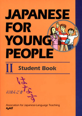 Japanese For Young People II by AJALT