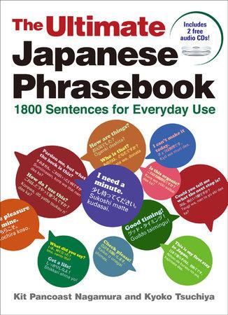 The Ultimate Japanese Phrasebook by Kit Pancoast Nagamura and Kyoko Tsuchiya