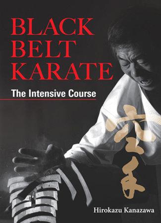Black Belt Karate by Hirokazu Kanazawa