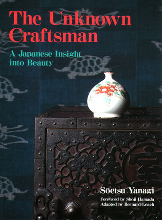 The Unknown Craftsman by Soetsu Yanagi