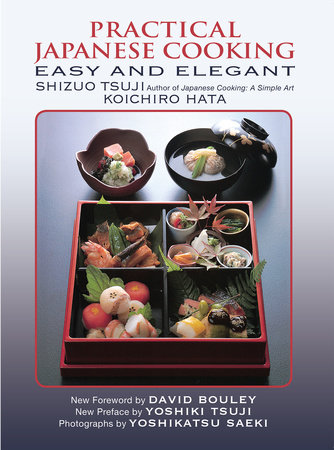 Practical Japanese Cooking by Shizuo Tsuji and Koichiro Hata