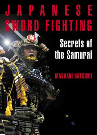 Japanese Sword Fighting by Masaaki Hatsumi