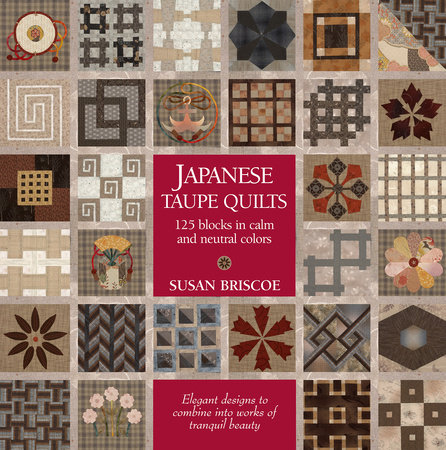 Japanese Taupe Quilts by Susan Briscoe