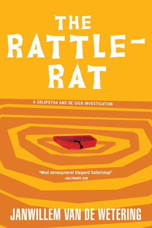 The Rattle Rat By Janwillem Van De Wetering 9781569471036 Penguinrandomhousecom Books