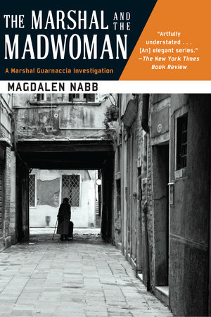 The Marshal and the Madwoman by Magdalen Nabb