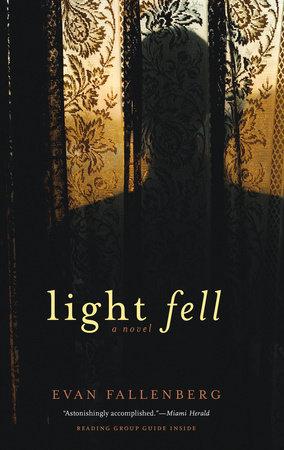 Light Fell by Evan Fallenberg