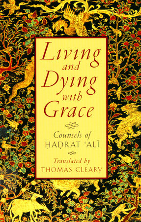 Living and Dying with Grace by Thomas Cleary