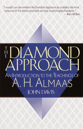 The Diamond Approach by A. H. Almaas and John Davis