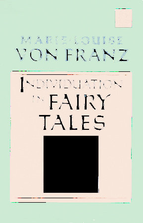 Individuation in Fairy Tales