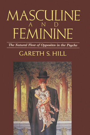 Masculine and Feminine by Gareth S. Hill