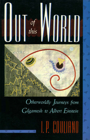 Out of this World by I.P. Couliano