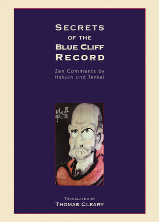 Secrets of the Blue Cliff Record by Thomas Cleary
