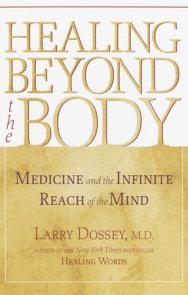 Healing Beyond the Body