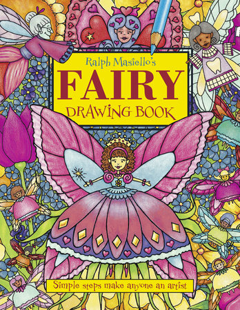 Ralph Masiello's Fairy Drawing Book by Ralph Masiello