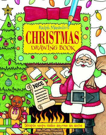 Ralph Masiello's Christmas Drawing Book by Ralph Masiello (Author/Illustrator)