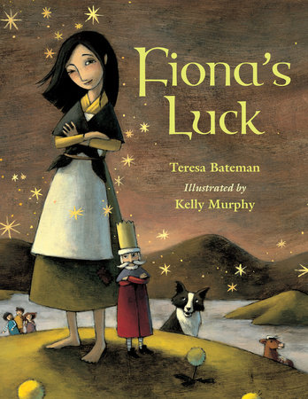 Fiona's Luck by Teresa Bateman