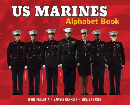 US Marines Alphabet Book by Jerry Pallotta and Sammie Garnett