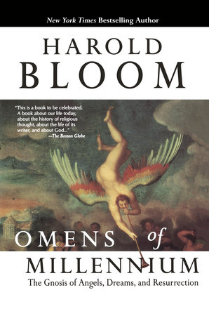 Omens of Millennium by Harold Bloom