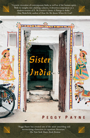 Sister India by Peggy Payne