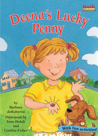 Deena's Lucky Penny by Barbara deRubertis