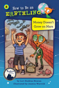 Money Doesn't Grow on Mars (Book 8)