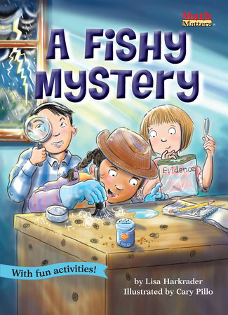A Fishy Mystery by Lisa Harkrader