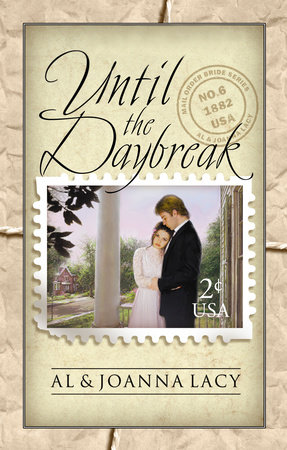 Until the Daybreak by Al Lacy and Joanna Lacy
