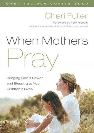 When Mothers Pray by Cheri Fuller