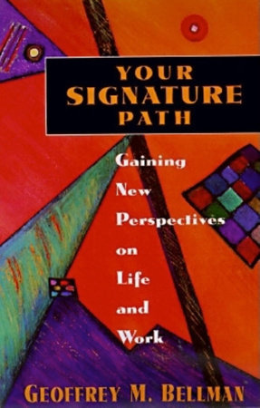 Your Signature Path by Geoffrey Bellman