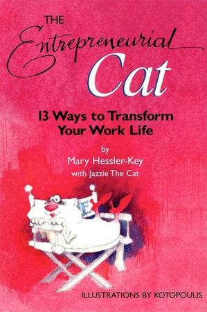The Entrepreneurial Cat by Mary Hessler-Key