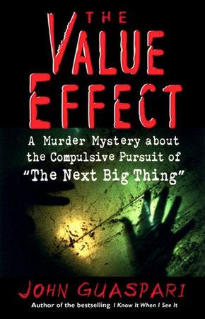 The Value Effect by John Guaspari