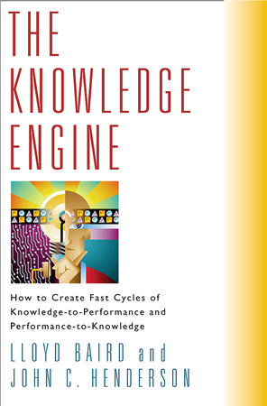 The Knowledge Engine by Lloyd Baird and John Henderson
