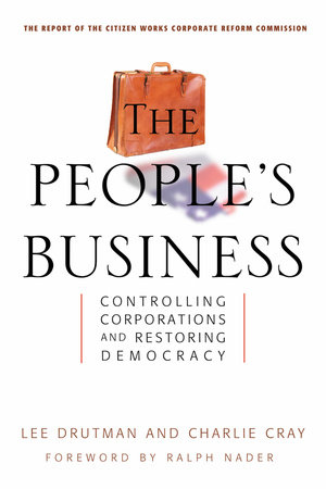 The People's Business by Lee Drutman and Charlie Cray