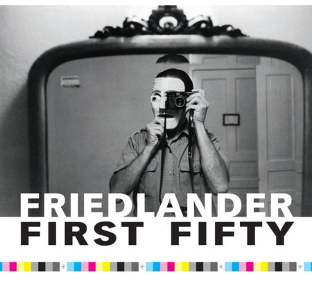 Friedlander First Fifty by