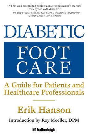 Diabetic Foot Care by Erik Hanson