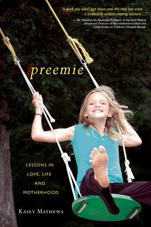 Preemie by Kasey Mathews