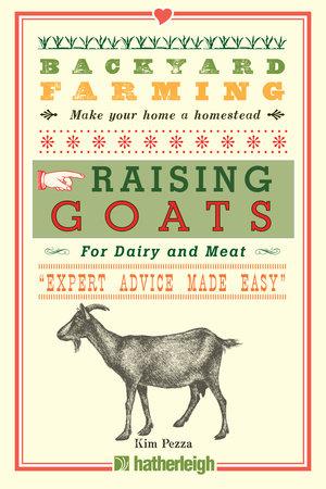 Backyard Farming: Raising Goats