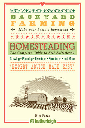 Backyard Farming: Homesteading by Kim Pezza