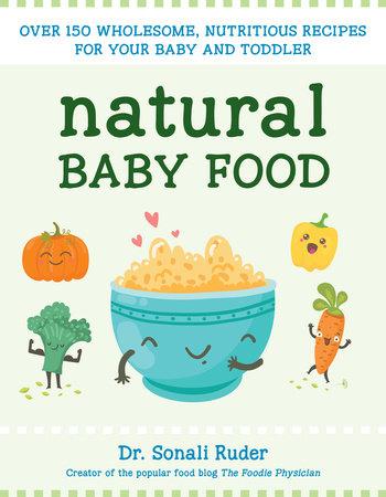 Natural Baby Food by Sonali Ruder