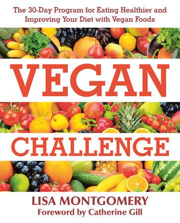 Vegan Challenge by Lisa Montgomery