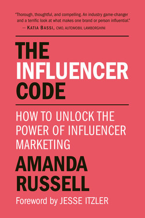 The Influencer Code by Amanda Russell