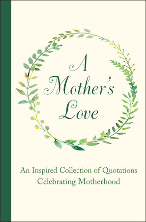 A Mother's Love by Jackie Corley