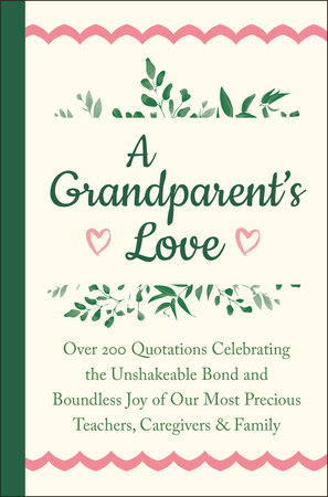 A Grandparent's Love by Jackie Corley