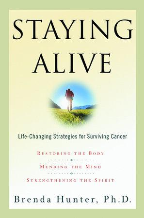 Staying Alive by Brenda Hunter
