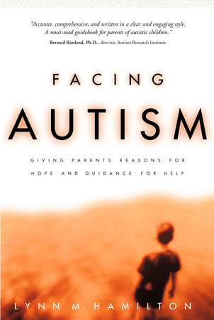 Facing Autism by Lynn M. Hamilton