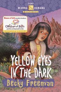 Yellow Eyes in the Dark