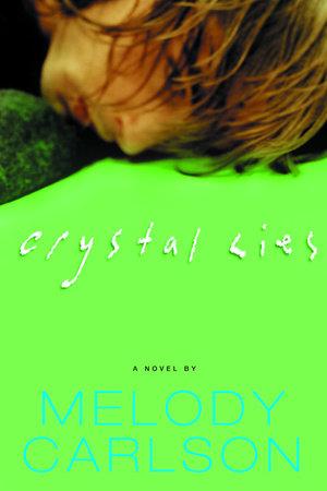 Crystal Lies by Melody Carlson