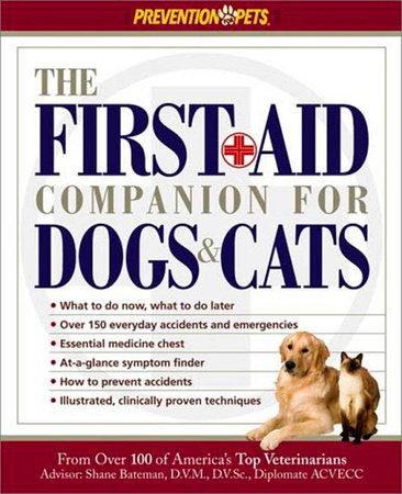 The First Aid Companion for Dogs & Cats by Amy D. Shojai